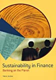 img - for Sustainability in Finance: Banking on the Planet book / textbook / text book