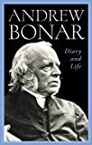 Andrew Bonar, Diary and Life (1848711832) by Andrew Bonar