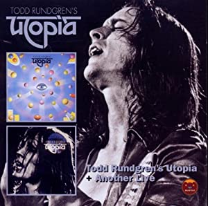 Todd Rundgrens Utopia / Another Live