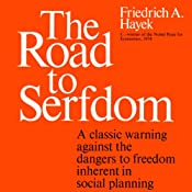 The Road to Serfdom | [Friedrich A. Hayek]