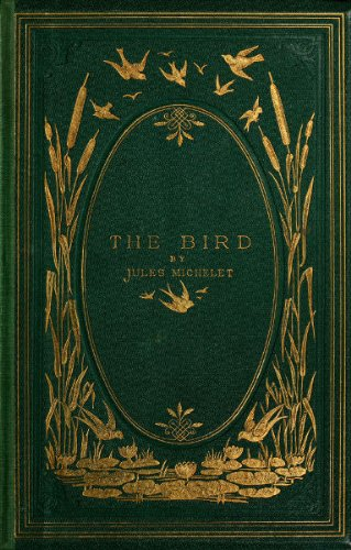 Jules Michelet - The Bird