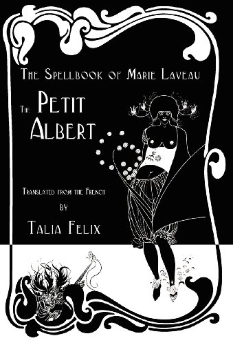 The Spellbook of Marie Laveau: The Petit AlbertFrom Hadean Press