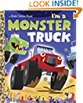 I'm a Monster Truck (Little Golden Book)