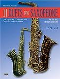 11 Duets For Saxophone- für 2 gleiche Saxophone oder Alt- und Tenorsaxophon