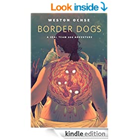 Border Dogs: A SEAL Team 666 Adventure: A Tor.Com Original