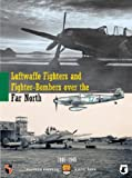 Luftwaffe Fighters and Fighter Bombers Over the Far North: 1