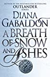 A Breath Of Snow And Ashes: (Outlander 6)