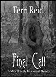 Final Call - A Mary O'Reilly Paranormal Mystery (Book Four)