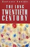 The Long Twentieth Century (1859840159) by Arrighi, Giovanni