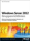 Windows Server 2012- und Windows 8-Gruppenrichtlinien