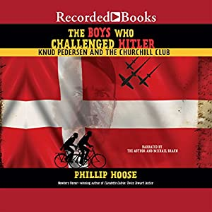 The Boys Who Challenged Hitler Audiobook