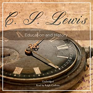 Education and History | [C. S. Lewis]