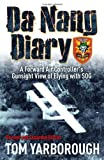 img - for By Tom Yarborough Da Nang Diary: A Forward Air Controller's Gunsight View of Flying with SOG (Exp Rev) [Hardcover] book / textbook / text book