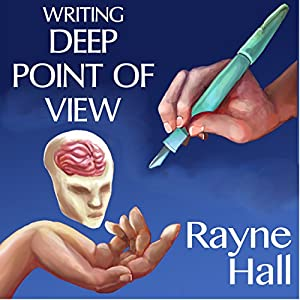 Writing Deep Point of View Audiobook