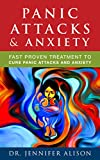 Panic Attacks & Anxiety: Fast Proven Treatment To Cure Panic Attacks and Anxiety