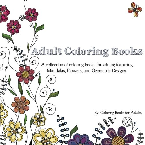 Ebook Download Adult Coloring Books A Collection Of