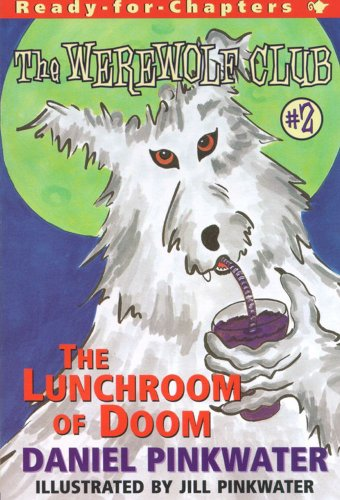 The Lunchroom of Doom : Ready-for-Chapters #2