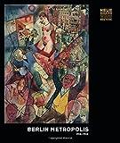 img - for Berlin Metropolis 1918-1933 book / textbook / text book