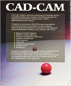 CAD-CAM Graficos, Animacion y Simulacion Por Computador
