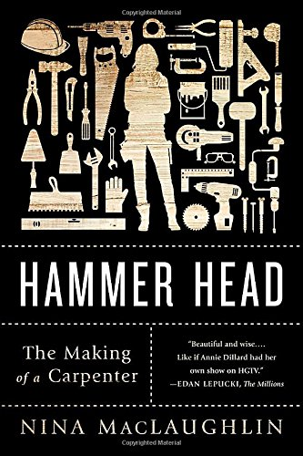 Image of Hammer Head: The Making of a Carpenter