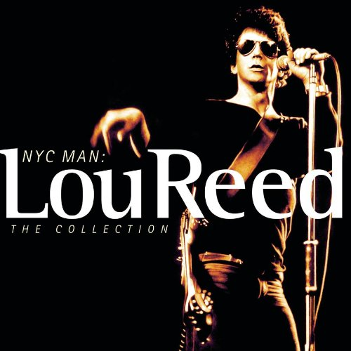 Lou Reed - NYC Man, The Collection -CD1 - Zortam Music