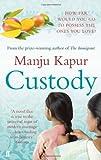 Manju Kapur Custody