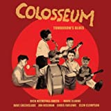 Tomorrow's Blues by Colosseum (2006-08-15)