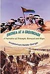 Eritrea at a Crossroads : A Narrative...