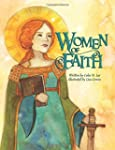 Women of Faith: Saints and Martyrs of...