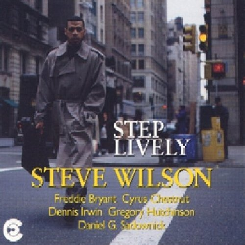 Step Lively by Steve Wilson and Cyrus Chestnut