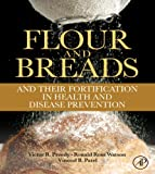 img - for Flour and Breads and their Fortification in Health and Disease Prevention book / textbook / text book