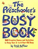Preschoolers Busy Book: 365 Creative Games & Activities To Occupy 3-6 Year Olds