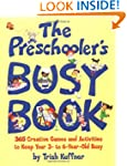 Preschooler's Busy Book: 365 Creative...