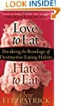"""Love To Eat, Hate To Eat"": Breaking..."