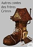 Autres contes des fr�res Grimm