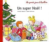 echange, troc Armelle Modéré, Didier Dufresne - Un super noël !