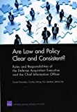img - for Are Law and Policy Clear and Consistent?: Roles and Responsibilities of the Defense Acquisition Executive and the Chief Information Officer (Rand Corporation Monograph) book / textbook / text book