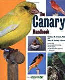 img - for The Canary Handbook by Matthew M. Vriends (2001-09-01) book / textbook / text book
