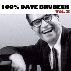 100% Dave Brubeck, Vol. 8