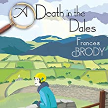 A Death in the Dales Audiobook by Frances Brody Narrated by Anne Dover
