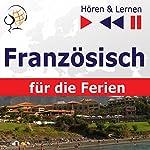 Conversations de vacances - Französisch für die Ferien (Hören & Lernen) | Dorota Guzik