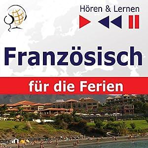 Conversations de vacances - Französisch für die Ferien (Hören & Lernen) Hörbuch