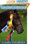 Chasing Ribbons (Show Jumping Dreams...
