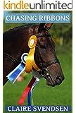 Chasing Ribbons (Show Jumping Dreams ~ Book 19)