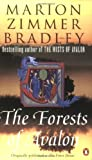 The Forests of Avalon (UK ed: The Forest House) (0140273824) by Marion Zimmer Bradley