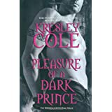 Pleasure of a Dark Prince (Immortals After Dark 9)by Kresley Cole