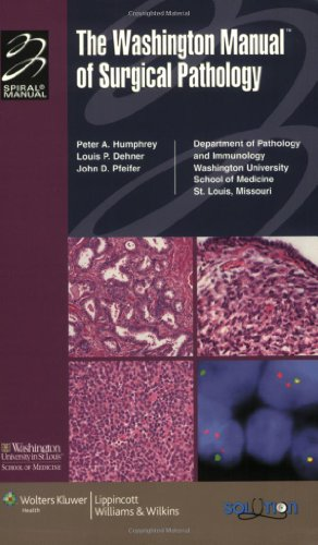 The Washington Manual Of Surgical Pathology: Department Of Pathology And Immunology, Washington University School Of Medicine, St. Louis, Mo ... (Formerly Known As The Spiral Manual Series))