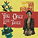 You Only Live Twice (       UNABRIDGED) by Ian Fleming Narrated by Simon Vance