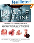 Muscle Medicine: The Revolutionary Ap...