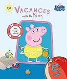De vacances amb la Pepa (La Porqueta Pepa. Quadern d'activitats 5 ANYS): (Amb enganxines) (PEPPA PIG)